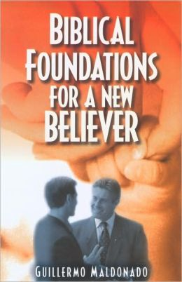 Biblical Foundations for a New Believer