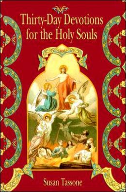 Thirty Day Devotions for the Holy Souls