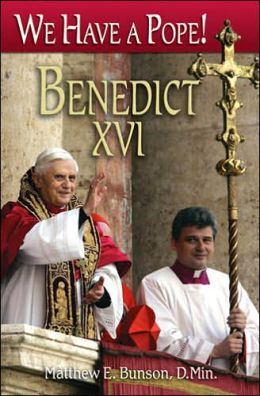 We Have a Pope!: Benedict XVI