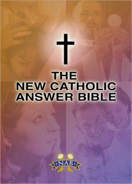 New Catholic Answer Bible-NABRE