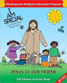 I Am Special: Jesus Is Our Friend