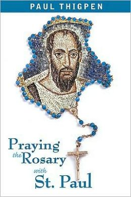 Praying the Rosary with St. Paul