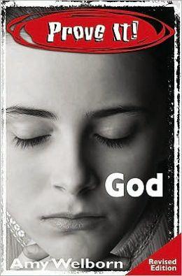 Prove It! God, Revised Edition