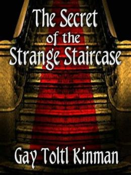 The Secret of the Strange Staircase