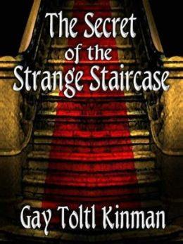 The Secret of the Strange Staircase