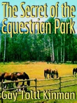 The Secret of the Equestrian Park