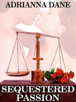 Sequestered Passion