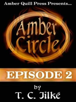 Amber Circle: Episode II [Amber Circle E-Soap Series]