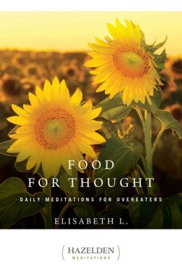 Food for Thought: Daily Meditations for Overeaters