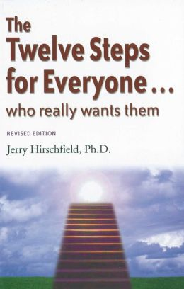 The Twelve Steps for Everyone: Who Really Wants Them