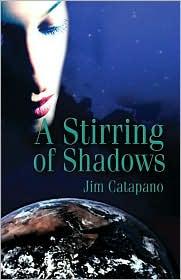 A Stirring of Shadows