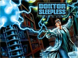 Doktor Sleepless, Volume 1: Engines of Desire