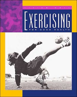 Exercising for Good Health