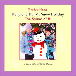 Holly and Hank's Snow Holiday