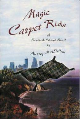 Magic Carpet Ride (Scottish Island Series #3)