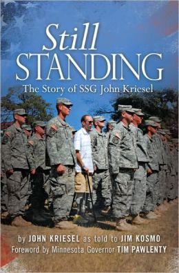 Still Standing: The Story of SSG John Kriesel