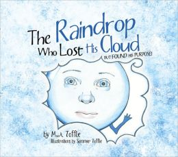 The Raindrop Who Lost His Cloud But Found His Purpose!