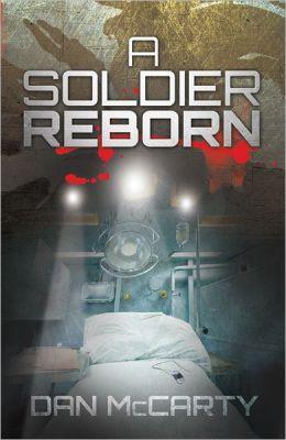 A Soldier Reborn