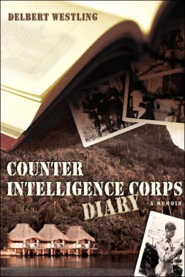 Counter Intelligence Corps Diary