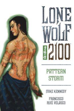 Lone Wolf 2100, Volume 3: Pattern Storm