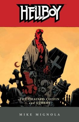 Hellboy, Volume 3: The Chained Coffin and Others