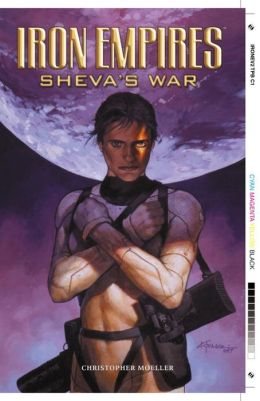 Iron Empires, Volume 2: Sheva's War