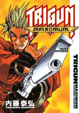 Trigun Maximum, Volume 1: The Hero Returns