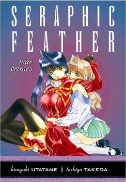 Seraphic Feather, Volume 5: War Crimes