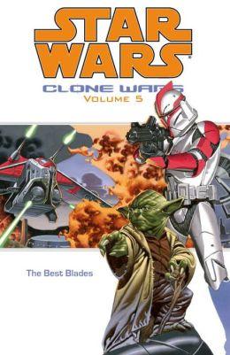 Star Wars Clone Wars, Volume #5: The Best Blades