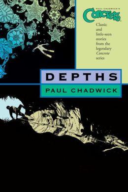Concrete, Volume 1: Depths