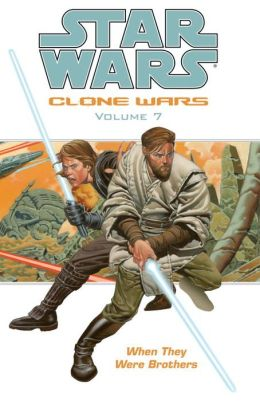 Star Wars Clone Wars, Volume #7: When They Were Brothers