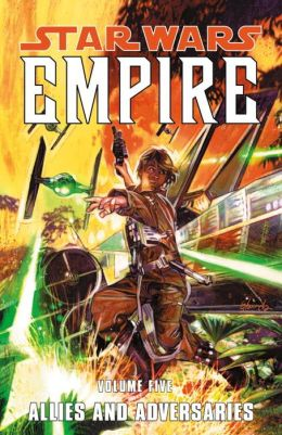 Star Wars Empire, Volume 5: Allies and Adversaries