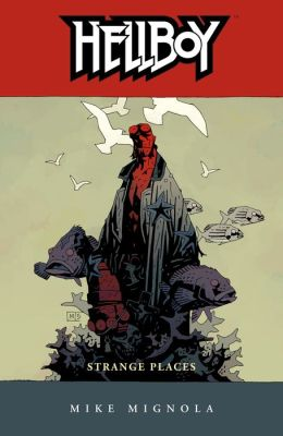 Hellboy, Volume 6: Strange Places