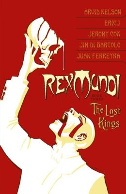 Rex Mundi, Volume 3: The Lost Kings