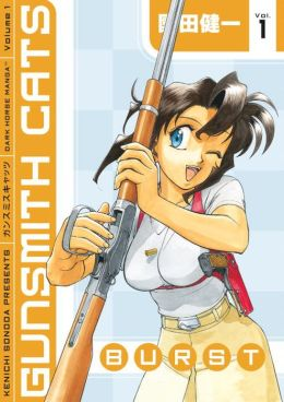 Gunsmith Cats: Burst, Volume 1