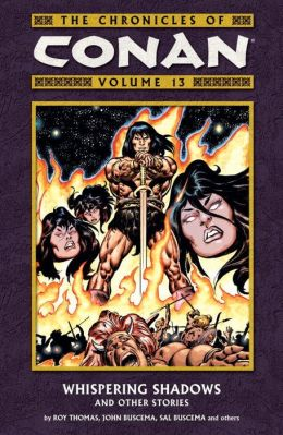 The Chronicles of Conan, Volume 13: Whispering Shadows and Other Stories