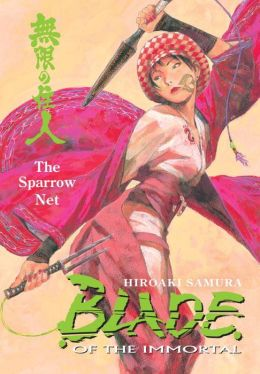 Blade of the Immortal, Volume 18: The Sparrow Net