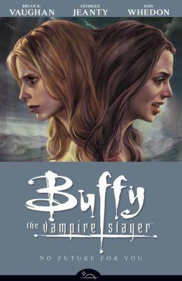 Buffy the Vampire Slayer Season Eight, Volume 2: No Future for You