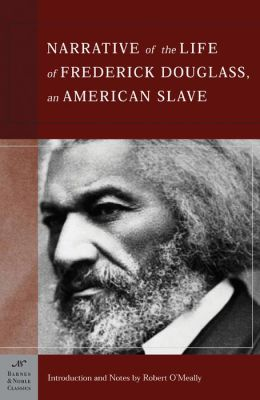 Narrative of the Life of Frederick Douglass, An American Slave (Barnes & Noble Classics Series)