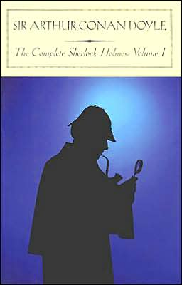 The Complete Sherlock Holmes, Volume I (Barnes & Noble Classics Series)