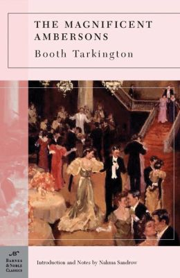 Magnificent Ambersons (Barnes & Noble Classics Series)