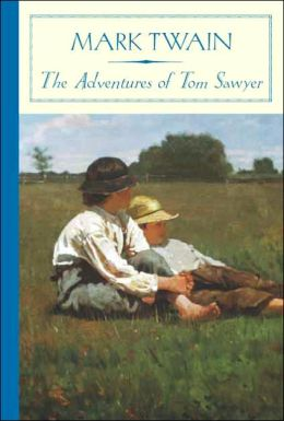 Adventures of Tom Sawyer (Barnes & Noble Classics Series)
