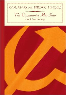 Communist Manifesto and Other Writings (Barnes & Noble Classics Series)
