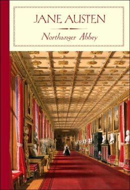 Northanger Abbey (Barnes & Noble Classics Series)