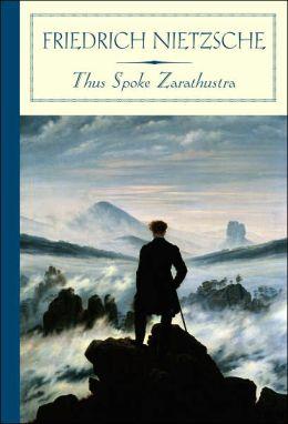 Thus Spoke Zarathustra (Barnes & Noble Classics Series)