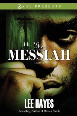 The Messiah (Zane Presents Series)