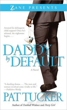 Daddy by Default: A Novel