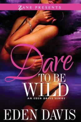 Dare to Be Wild: A Novel