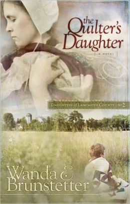 The Quilter's Daughter (Daughters of Lancaster County Series #2)