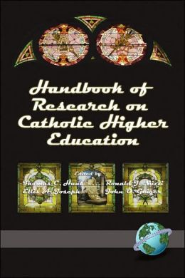 Handbook Of Research On Catholic Higher Education (Pb)